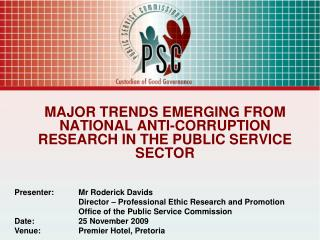 MAJOR TRENDS EMERGING FROM NATIONAL ANTI-CORRUPTION RESEARCH IN THE PUBLIC SERVICE SECTOR