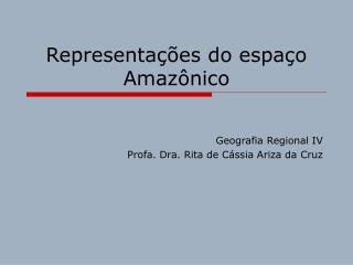 Representações do espaço Amazônico