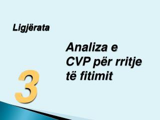 Analiza e CVP për rritje të fitimit