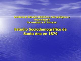 Instituto de Estudios Históricos, Antropológicos y Arqueológicos Universidad de El Salvador