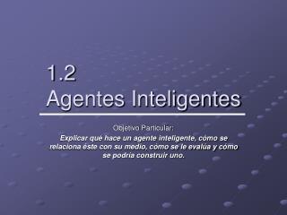1.2 Agentes Inteligentes