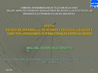 """""""LAINVESTIGACIÓN DE LAS RADIACIONES NO IONIZANTES DE LAS TELECOMUNICACIONES EN EL PERÚ"""""""