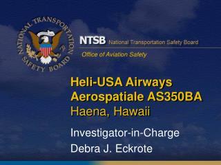Heli-USA Airways Aerospatiale AS350BA Haena, Hawaii