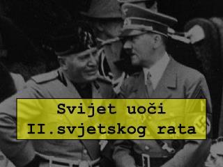 Svijet uoči II.svjetskog rata
