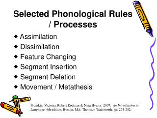 Selected Phonological Rules / Processes