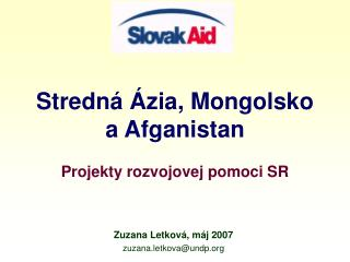 Stredn á Ázia, Mongolsko a Afganistan
