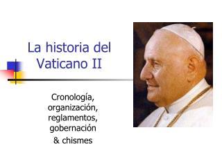 La historia del Vaticano II