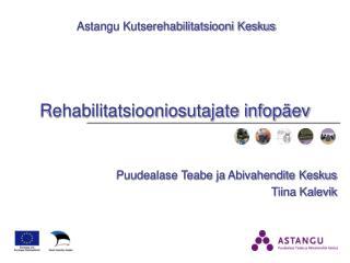 Rehabilitatsiooniosutajate infopäev