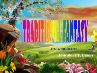 Traditional Fantasy