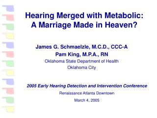 Hearing Merged with Metabolic: A Marriage Made in Heaven?