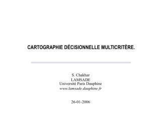 CARTOGRAPHIE D É CISIONNELLE MULTICRITÈRE.