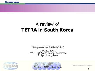 A review of TETRA in South Korea
