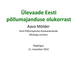Ülevaade Eesti põllumajanduse olukorrast