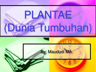 PLANTAE (Dunia Tumbuhan)