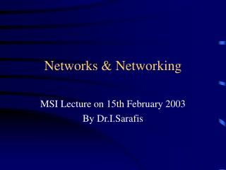 Networks & Networking