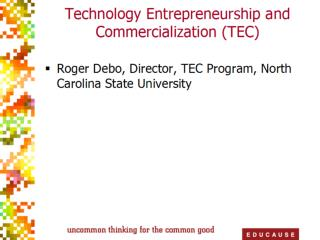 Technology  Entrepreneurship  &  Commercialization