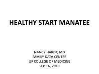 HEALTHY START MANATEE