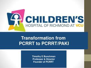 Transformation from  PCRRT to PCRRT/PAKI