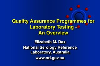 Quality Assurance Programmes for  Laboratory Testing - An Overview