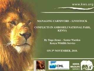 MANAGING CARNIVORE – LIVESTOCK  CONFLICTS IN AMBOSELI NATIONAL PARK, KENYA