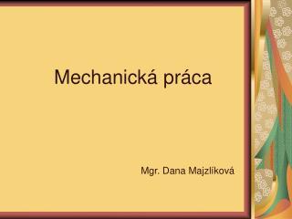 Mechanická práca