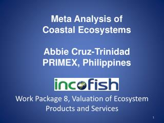 Work Package 8, Valuation of Ecosystem Products and Services