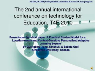 The 2nd annual international conference on technology for Education, T4E 2010