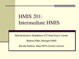 HMIS 201:  Intermediate HMIS