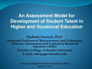 Madhabi Chatterji, Ph.D.