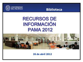RECURSOS DE INFORMACIÓN   PAMA 2012