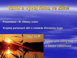 Vznik a vývoj filmu ve Zlíně