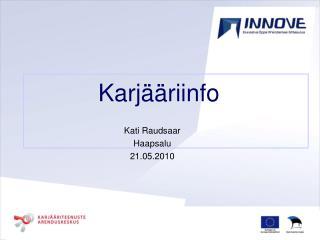 Kati Raudsaar Haapsalu 21.05.2010
