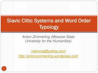 Slavic Clitic Systems and Word Order Typology