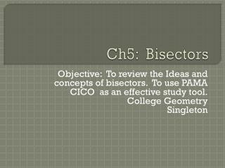 Ch5:  Bisectors