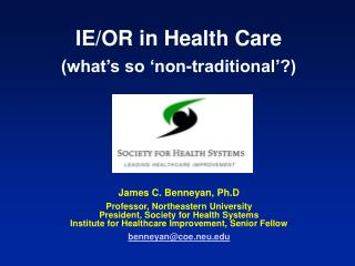 IE/OR in Health Care (what's so 'non-traditional'?)