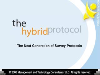 The Next Generation of Survey Protocols