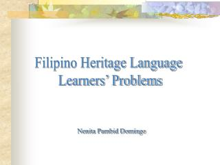Filipino Heritage Language  Learners' Problems