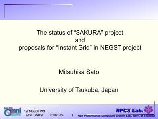 "The status of ""SAKURA"" project  and proposals for ""Instant Grid"" in NEGST project"