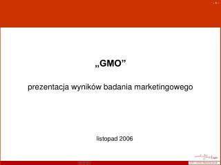 """""""GMO"""""""