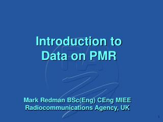 Introduction to Data on PMR