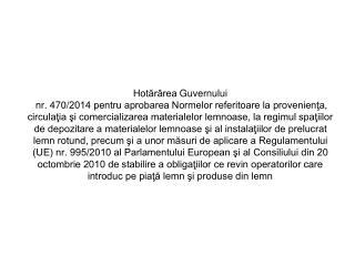 Aplicarea  Regulamentului (UE) nr. 995/2010 al Parlamentului European