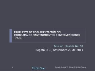 Reunión  plenaria No. 91 Bogotá D.C., noviembre 23 de 2011