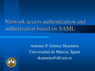 Network access authentication and authorization based on SAML