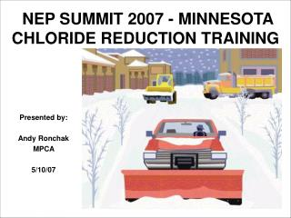NEP SUMMIT 2007 - MINNESOTA  CHLORIDE REDUCTION TRAINING