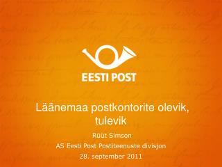 Läänemaa postkontorite olevik, tulevik