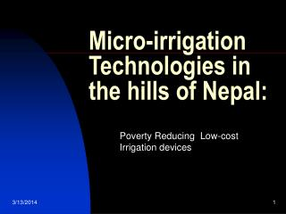Micro-irrigation Technologies in the hills of Nepal: