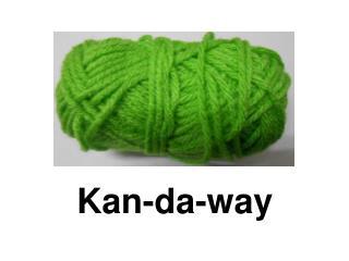 Kan-da-way