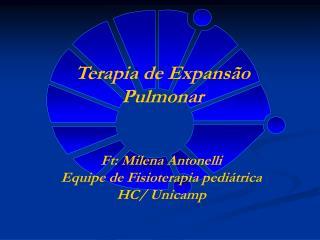 Terapia de Expans�o Pulmonar