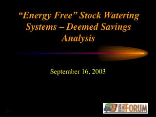 """Energy Free"" Stock Watering Systems – Deemed Savings Analysis"