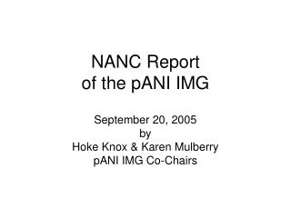 NANC Report  of the pANI IMG